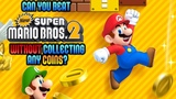 VG Myths - Can You Beat New Super Mario Bros. 2 Without Collecting Any Coins