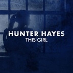 Hunter Hayes альбом This Girl