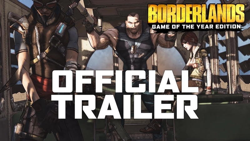 Borderlands Game of the Year - Official Trailer