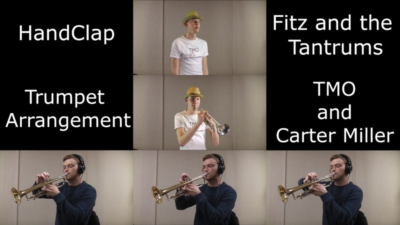 HandClap - Fitz and the Tantrums (Trumpet Cover ft. TMO)