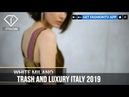 Trash and Luxury Italy FEB 2019 | FashionTV | FTV