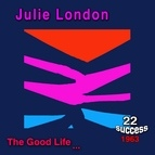 Julie London альбом The Good Life