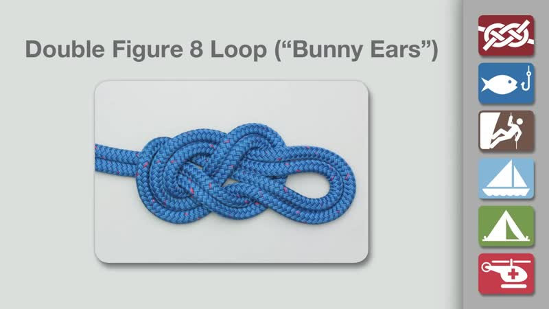 Double Figure 8 Loop _ Bunny Ears _ How to Tie the Double Figure 8 Loop (Bunny Ears)