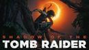 Shadow of the Tomb Raider 1 | Мексика. День Мертвых