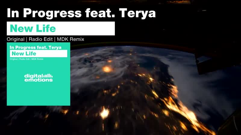 (DE 009) In Progress feat. Terya - New Life [Digital Emotions Records]