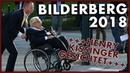 BILDERBERG 2018 Kissinger Von der Leyen gesichtet Polizei kontrolliert Journalisten