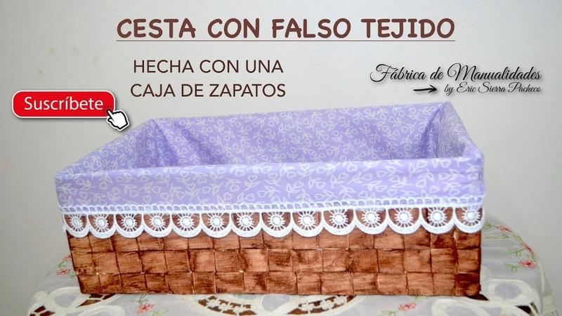 CESTA TEJIDA, HECHA CON CAJA DE ZAPATOS. DIY.