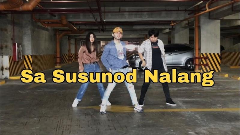 Sa Susunod Nalang - Skusta Clee Ft.Yuri (Dance Choreography l Miko Juarez)