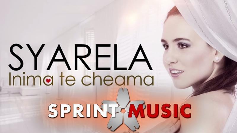 Syarela - Inima Te Cheama | Single Oficial