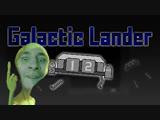 Да как же управлять этой железякой в Galactic Lander обзор миниигры