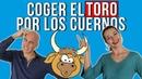 Coger el toro por los cuernos español coloquial hablar español con fluidez