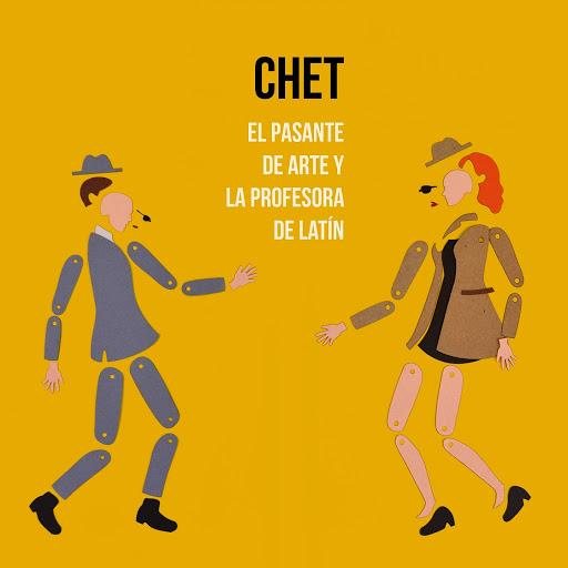 Chet альбом El Pasante de Arte y la Profesora de Latín