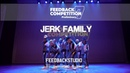 JERK FAMAILY 2ND PLACE 2019 FEEDBACKCOMPETITION 7 Preliminary FEEDBACKSTUDIO