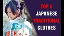 [Top5] Famous Traditional Japanese Clothes