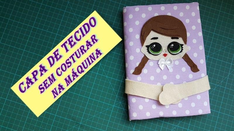 Diy: capa fácil para caderno, caderneta, agenda, etc..., feita sem máquina