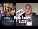 My Review of 'GLASS' Movie M Night Shyamalan's Delusions of Grandeur