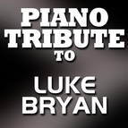 Piano Tribute Players альбом Piano Tribute to Luke Bryan