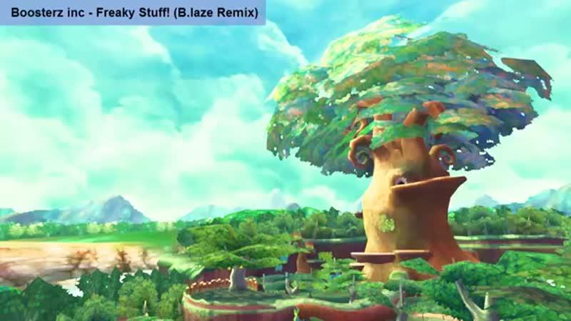 Boosterz inc - Freaky stuff! (B.laze Remix)