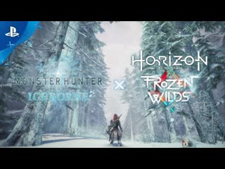 Monster hunter world: iceborne | тизер-трейлер horizon zero dawn: frozen wilds | ps4