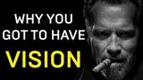 Arnold Schwarzenegger I Vision