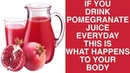 If You Drink Pomegranate Juice Everyday This Is What Happens To Your Body