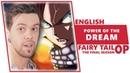 ENGLISH FAIRY TAIL 2018 - Power of the Dream [Dima Lancaster feat. Sati Akura]