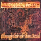 At the Gates альбом Slaughter Of The Soul