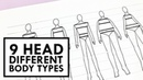 TUTORIAL - Different Body Types | 9 Heads