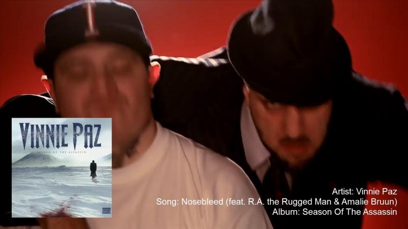Vinnie Paz - Nosebleed (feat. R.A. the Rugged Man Amalie Bruun)