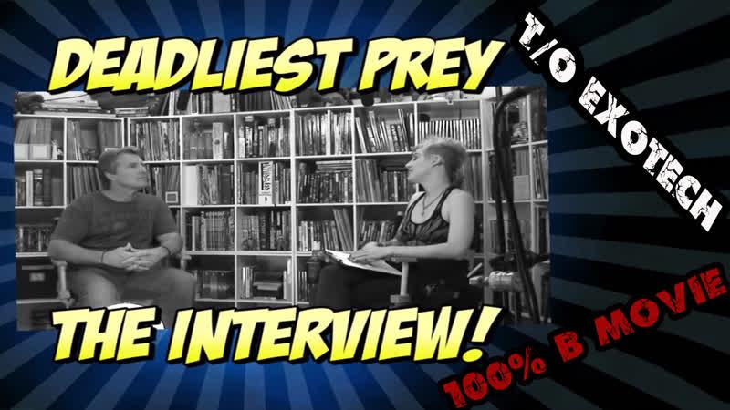Так плохо, что даже хорошо! Интервью с Тедом Прайором (Deadly Prey 1987)