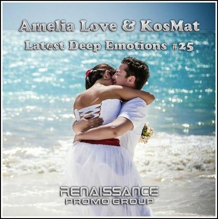 Amelia Love KosMat - Latest Deep Emotions 25*