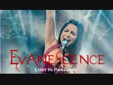 Evanescence «Lost In Paradise»