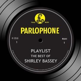 Shirley Bassey альбом Playlist: The Best Of Shirley Bassey