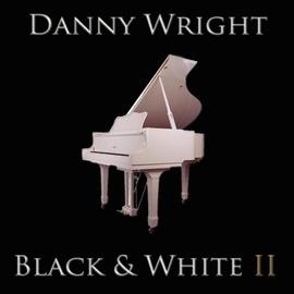 Danny Wright альбом Black & White, Vol. 2