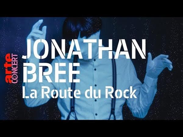 Jonathan Bree - live (Full Show HiRes) @ La Route du Rock 2018 – ARTE Concert