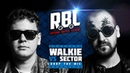 RBL: WALKIE VS SECTOR (DROP THE MIC: TRIPPLE KILL, LEAGUE1, RUSSIAN BATTLE LEAGUE)