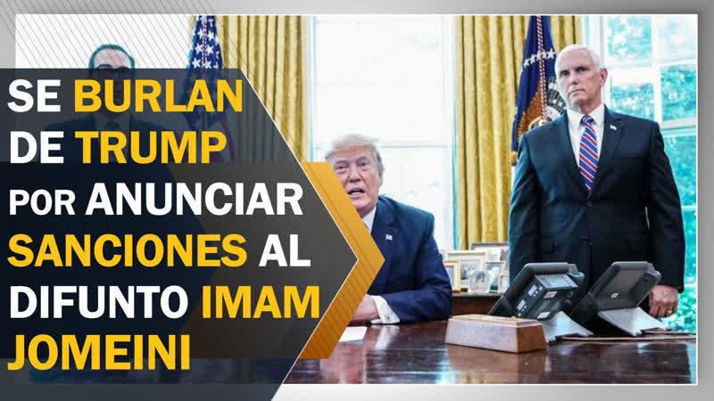 Se burlan de Trump por anunciar sanciones al difunto Imam Jomeini