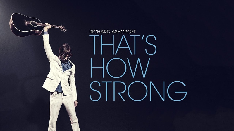 Richard Ashcroft - That's How Strong This Love Is