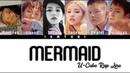 U-CUBE (RAP LINE) - 'Mermaid' Lyrics Color Coded [HAN/ROM/ENG]