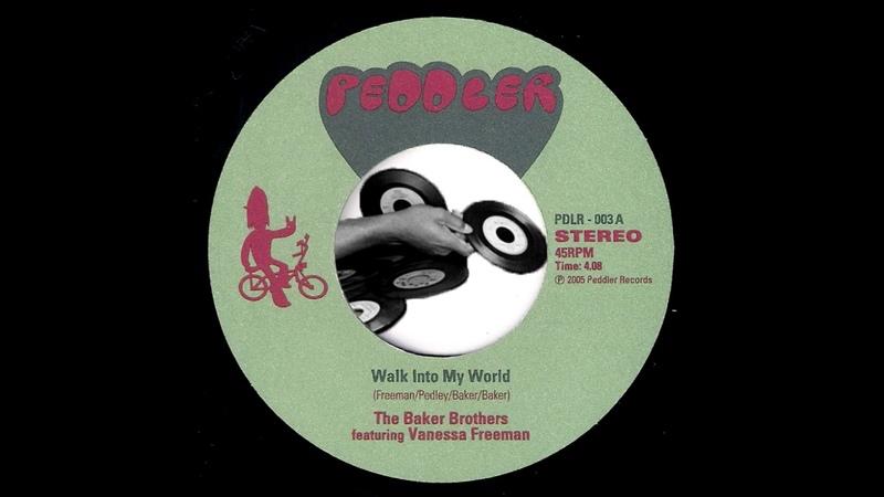 The Baker Brothers feat. Vanessa Freeman - Walk Into My World [Peddler] 2005 Neo Soul 45