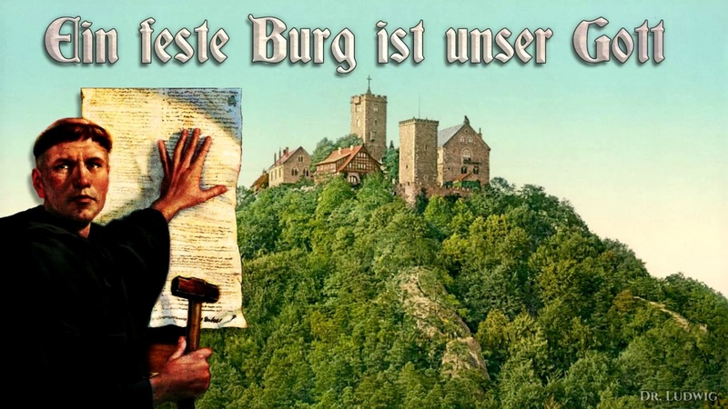 Ein feste Burg ist unser Gott ✠ [German church song][ english translation]