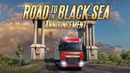 ETS2 Road to the Black Sea announcement