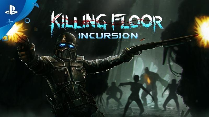 Killing Floor: Incursion – Launch Trailer | VR