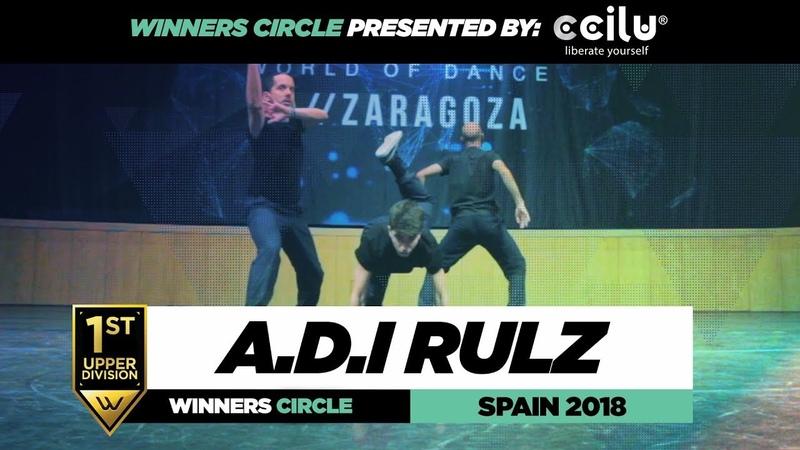 A.D.IRULZ | 1st Place Upper | Winners Circle | World of Dance Spain Qualifiers 2018 | WODSpain18 | Danceproject.info