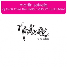 Martin Solveig альбом Dj Tools from the debut album Sur La Terre