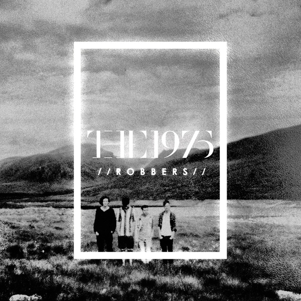 The 1975 - Robbers (Promo CDS)