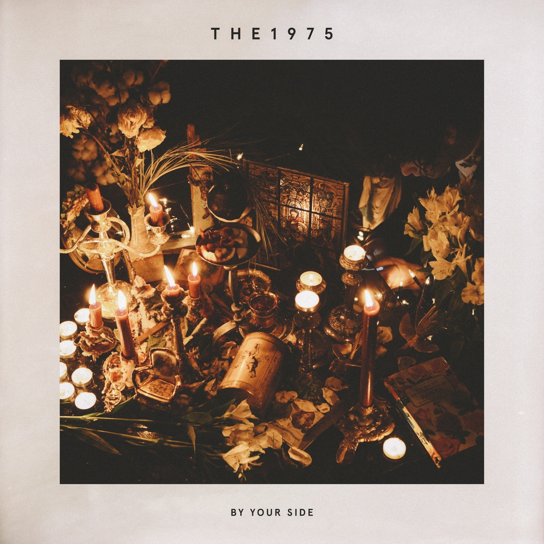 The 1975 - By Your Side (Single)