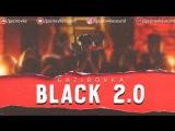 GAZIROVKA - Black 2.0 | Official video