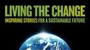 Living the Change (Documentary Intro Sneak Peak)