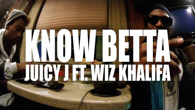 Juicy J The Weeknd, Wiz Khalifa - Know Betta (Official Music Video 10.11.2012)